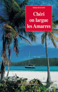 Chéri, on largue les amarres