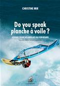 Do you speak Planche à voile ?